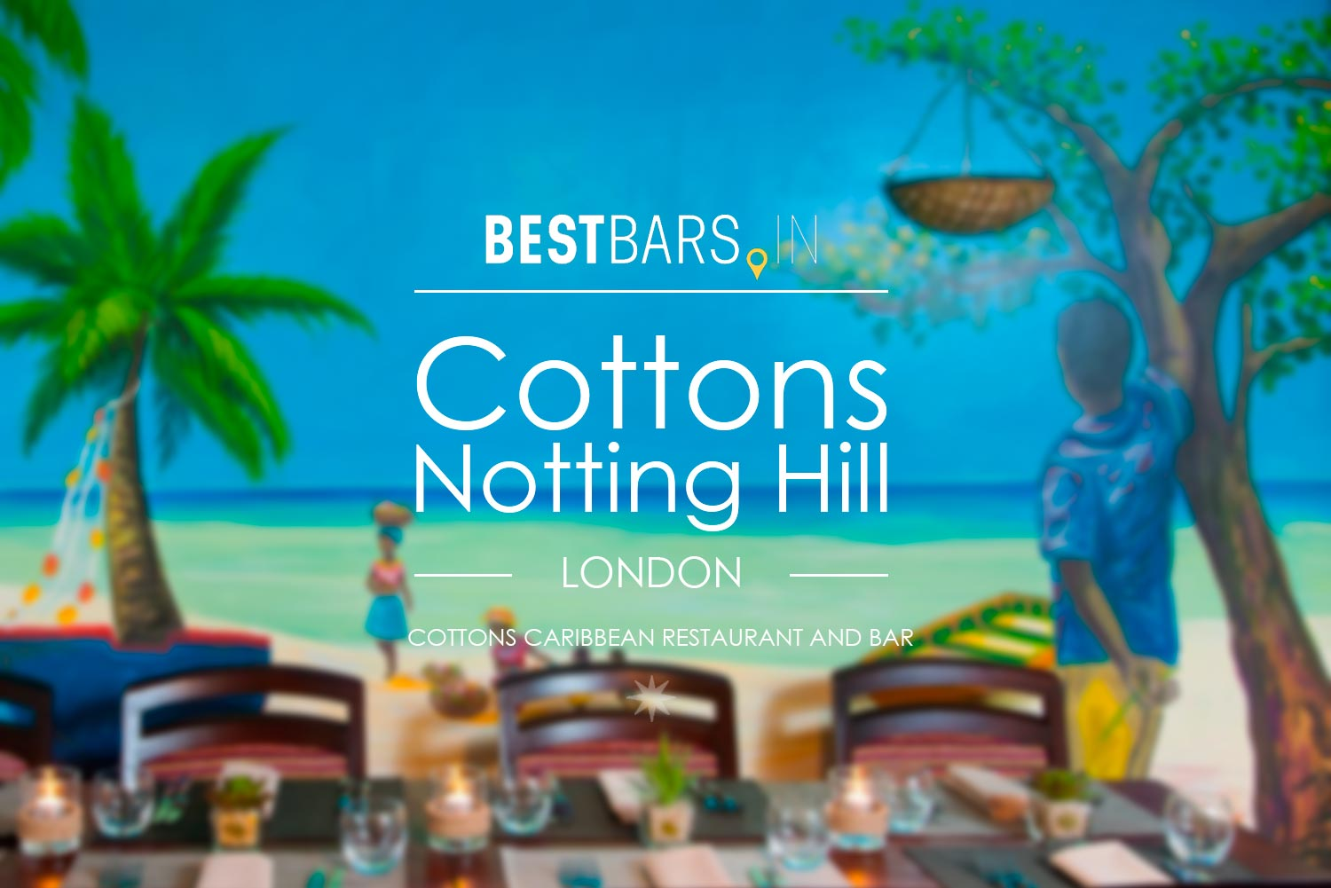 Cottons Notting Hill